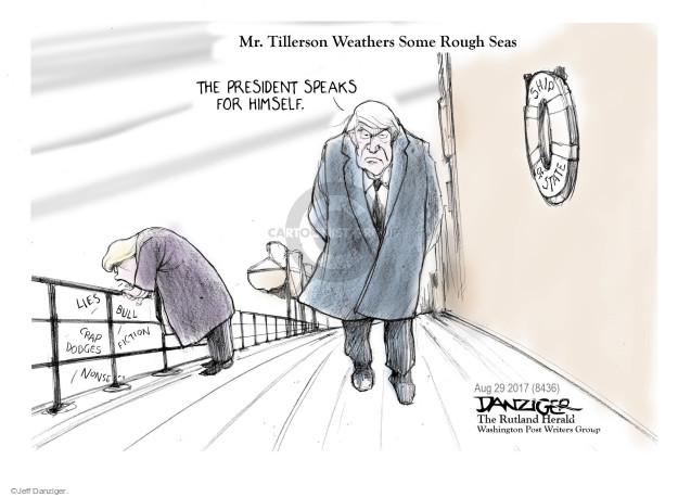 Cartoonist Jeff Danziger  Jeff Danziger's Editorial Cartoons 2017-08-29 Rex Tillerson