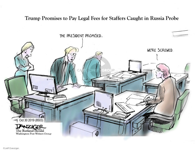 Trump Promises to Pay Legal Fees for Staffers Caught in Russia Probe. The president promised … Were screwed.