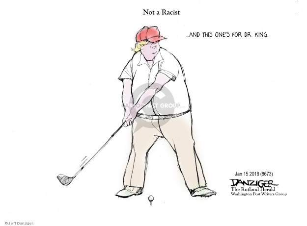 Cartoonist Jeff Danziger  Jeff Danziger's Editorial Cartoons 2018-01-17 junior