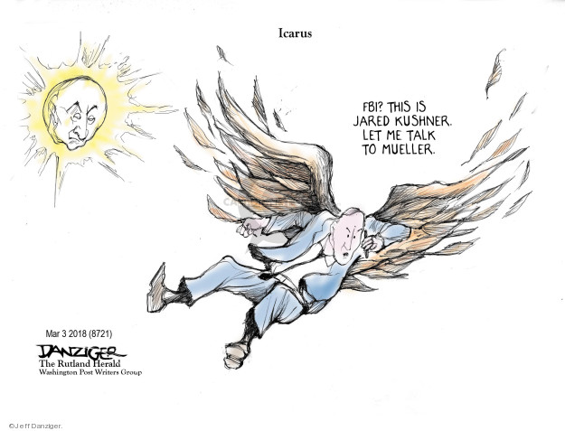 Cartoonist Jeff Danziger  Jeff Danziger's Editorial Cartoons 2018-03-04 Jared Kushner
