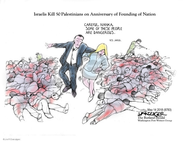 Cartoonist Jeff Danziger  Jeff Danziger's Editorial Cartoons 2018-05-15 Jared Kushner