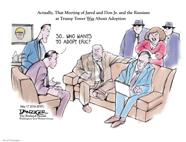 Cartoonist Jeff Danziger  Jeff Danziger's Editorial Cartoons 2018-05-20 adopt