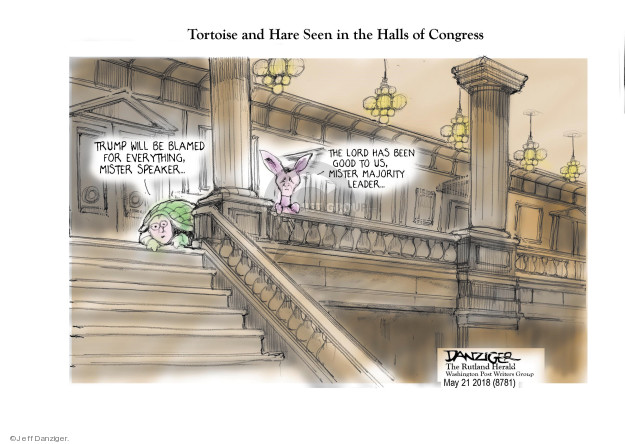 Jeff Danziger  Jeff Danziger's Editorial Cartoons 2018-05-22 Speaker of the House