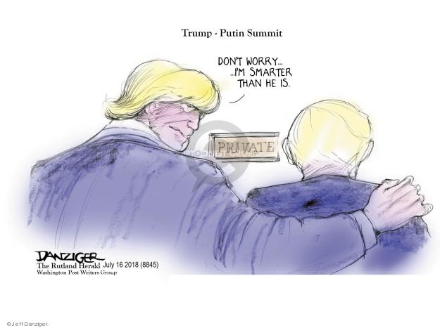 Jeff Danziger  Jeff Danziger's Editorial Cartoons 2018-07-17 Trump administration