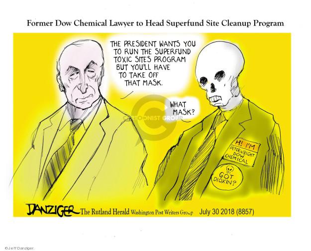 Cartoonist Jeff Danziger  Jeff Danziger's Editorial Cartoons 2018-07-30 former president
