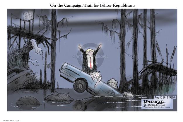 Jeff Danziger  Jeff Danziger's Editorial Cartoons 2018-08-10 Presidency