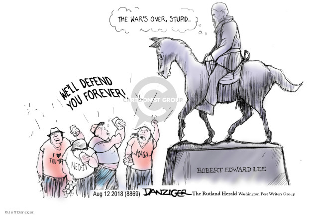 Cartoonist Jeff Danziger  Jeff Danziger's Editorial Cartoons 2018-08-15 confederate