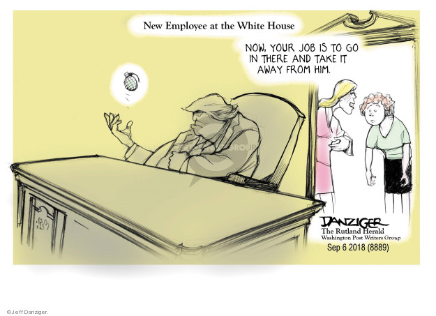 Cartoonist Jeff Danziger  Jeff Danziger's Editorial Cartoons 2018-09-05 White House