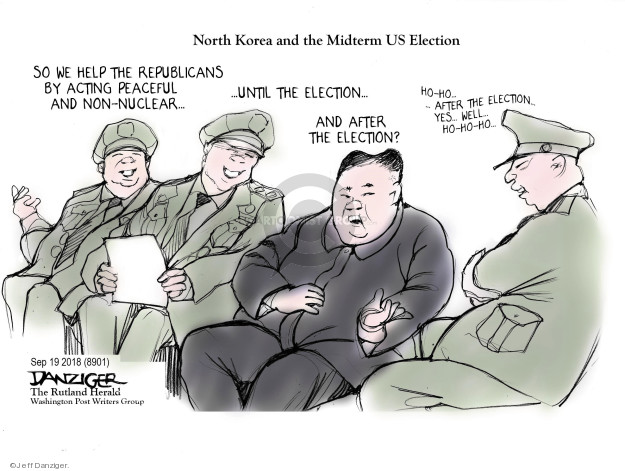 North Korea and the Midterm US Election. So we help the Republicans by acting peaceful and non-nuclear … until the election … and after the election? No-no … After the election … Yes, well … ho-ho-ho …
