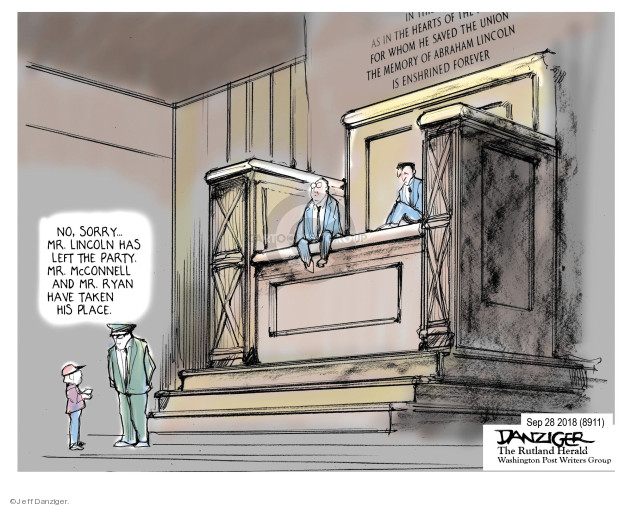 As in the heart of the … for whom he saved the union the memory of Abraham Lincoln is enshrined forever. No, sorry … Mr. Lincoln has left the party. Mr. McConnell and Mr. Ryan have taken his place.