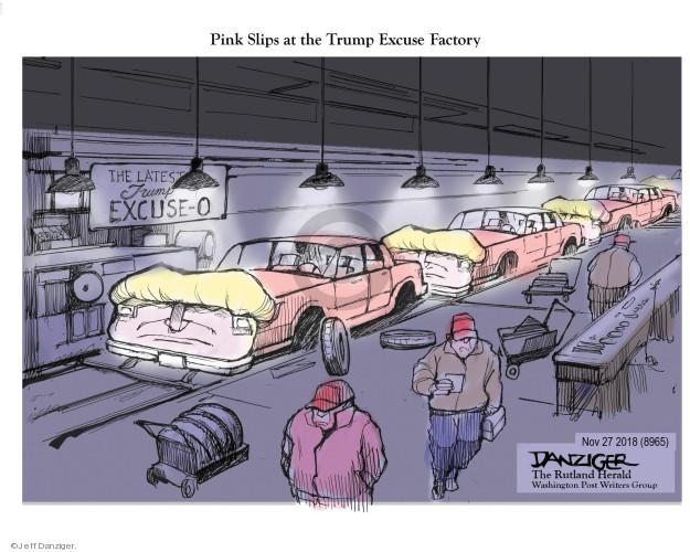 Jeff Danziger  Jeff Danziger's Editorial Cartoons 2018-11-28 factory worker