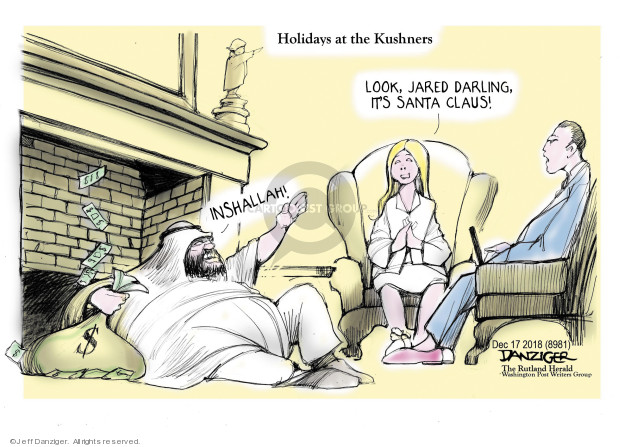 Cartoonist Jeff Danziger  Jeff Danziger's Editorial Cartoons 2018-12-17 Jared Kushner