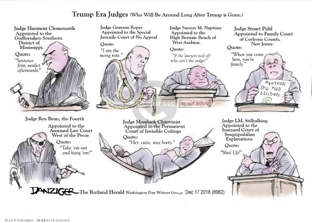Cartoonist Jeff Danziger  Jeff Danziger's Editorial Cartoons 2018-12-21 supreme