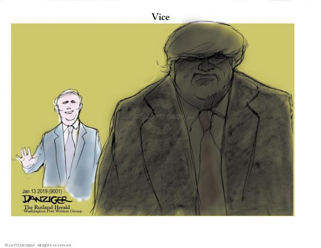 Jeff Danziger  Jeff Danziger's Editorial Cartoons 2019-01-15 Mike Pence
