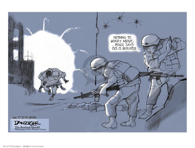 Cartoonist Jeff Danziger  Jeff Danziger's Editorial Cartoons 2019-01-19 soldier