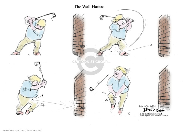 Jeff Danziger  Jeff Danziger's Editorial Cartoons 2019-02-21 Trump administration