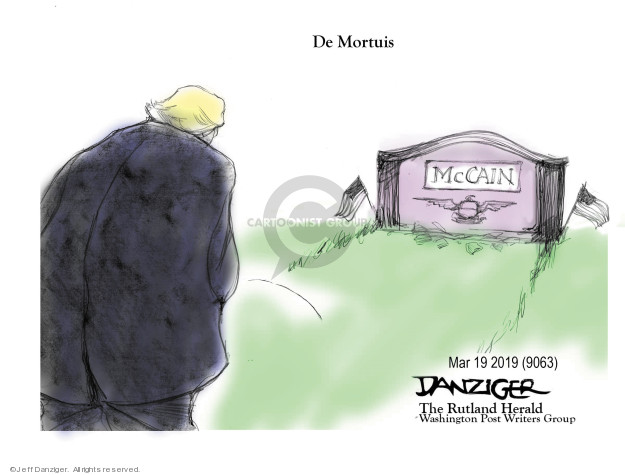 Cartoonist Jeff Danziger  Jeff Danziger's Editorial Cartoons 2019-03-19 former president