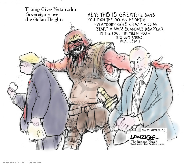Cartoonist Jeff Danziger  Jeff Danziger's Editorial Cartoons 2019-03-26 conflict