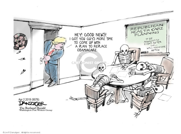 Cartoonist Jeff Danziger  Jeff Danziger's Editorial Cartoons 2019-04-03 affordable care act