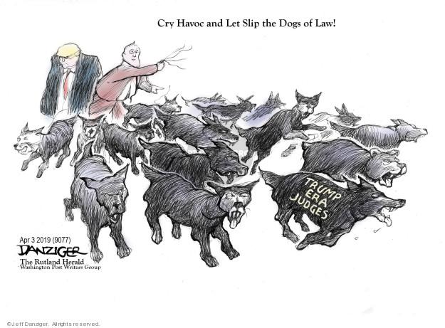Jeff Danziger  Jeff Danziger's Editorial Cartoons 2019-04-04 judge
