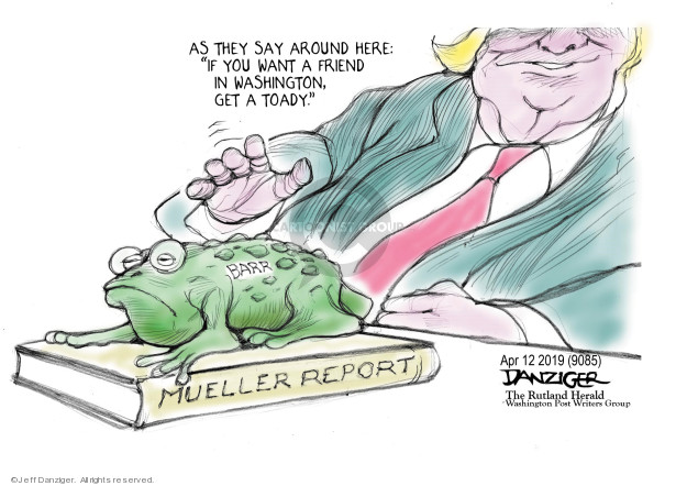 Cartoonist Jeff Danziger  Jeff Danziger's Editorial Cartoons 2019-04-12 congressional investigation