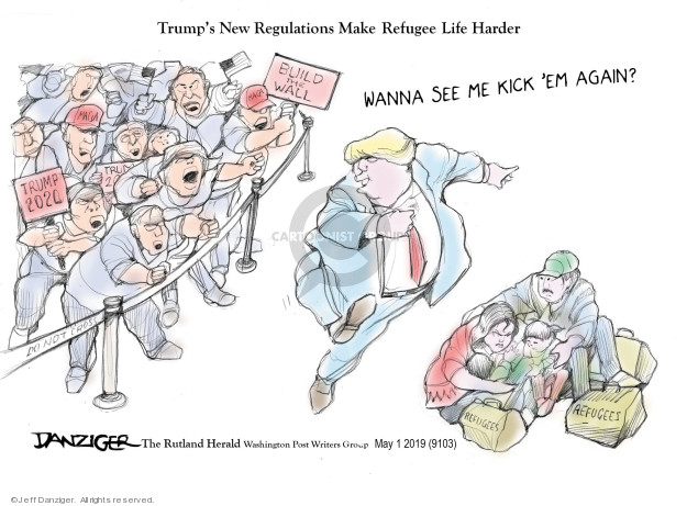 Cartoonist Jeff Danziger  Jeff Danziger's Editorial Cartoons 2019-05-03 migrant