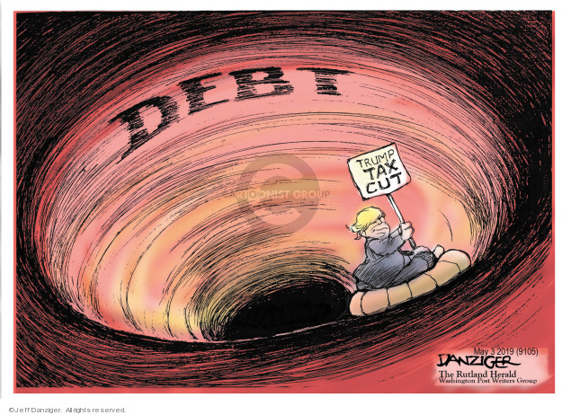 Cartoonist Jeff Danziger  Jeff Danziger's Editorial Cartoons 2019-05-04 federal debt