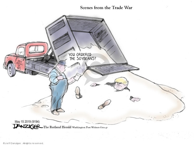 Jeff Danziger  Jeff Danziger's Editorial Cartoons 2019-05-15 international economics