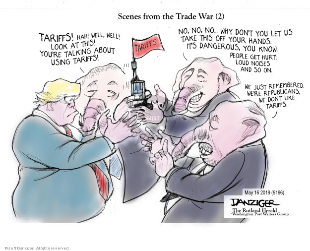 Cartoonist Jeff Danziger  Jeff Danziger's Editorial Cartoons 2019-05-17 Donald Trump tariff