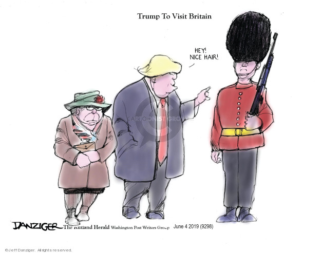Trump To Visit Britain. Hey! Nice hair!