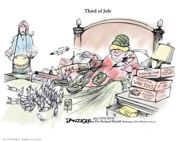 Cartoonist Jeff Danziger  Jeff Danziger's Editorial Cartoons 2019-07-02 World War II