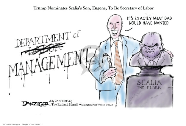 Cartoonist Jeff Danziger  Jeff Danziger's Editorial Cartoons 2019-07-22 secretary