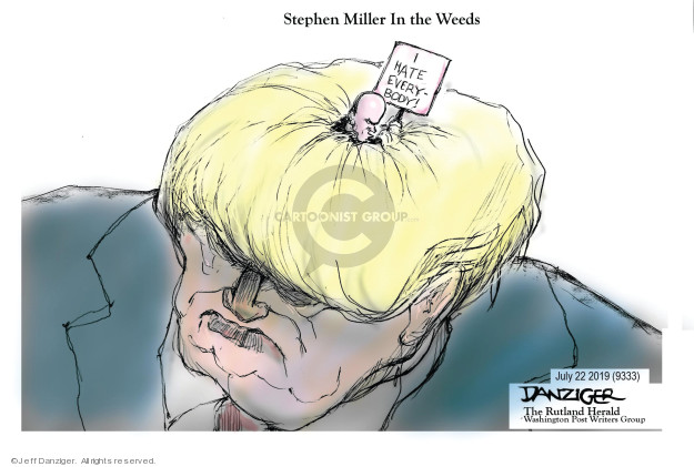 Cartoonist Jeff Danziger  Jeff Danziger's Editorial Cartoons 2019-07-23 discrimination