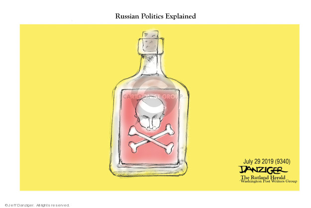 Jeff Danziger  Jeff Danziger's Editorial Cartoons 2019-07-31 Vladimir Putin