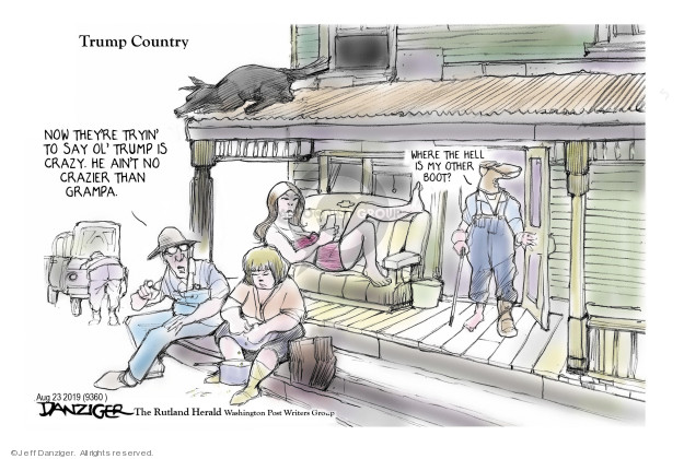 Jeff Danziger  Jeff Danziger's Editorial Cartoons 2019-08-23 country