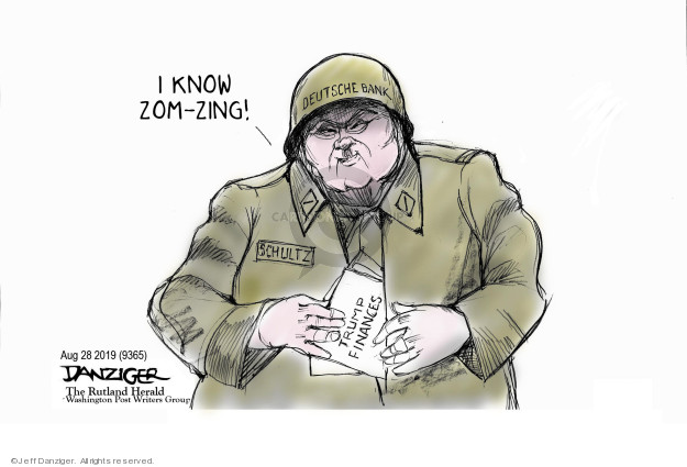 Cartoonist Jeff Danziger  Jeff Danziger's Editorial Cartoons 2019-08-30 finance