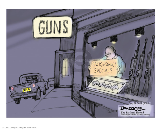Cartoonist Jeff Danziger  Jeff Danziger's Editorial Cartoons 2019-09-19 gun control