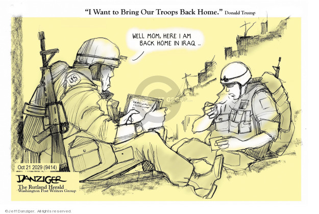Cartoonist Jeff Danziger  Jeff Danziger's Editorial Cartoons 2019-10-22 soldier