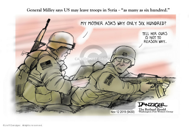 Cartoonist Jeff Danziger  Jeff Danziger's Editorial Cartoons 2019-11-13 United States Military
