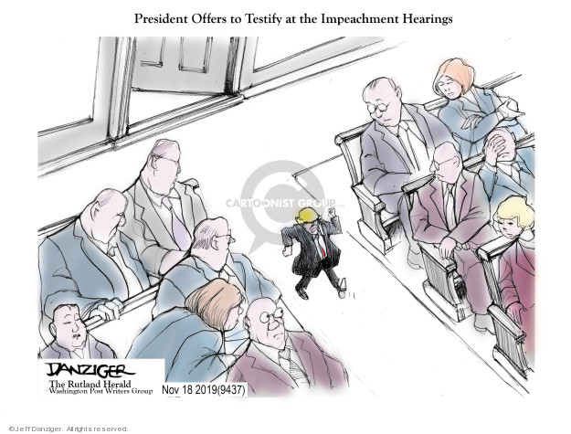 Cartoonist Jeff Danziger  Jeff Danziger's Editorial Cartoons 2019-11-20 congressional investigation