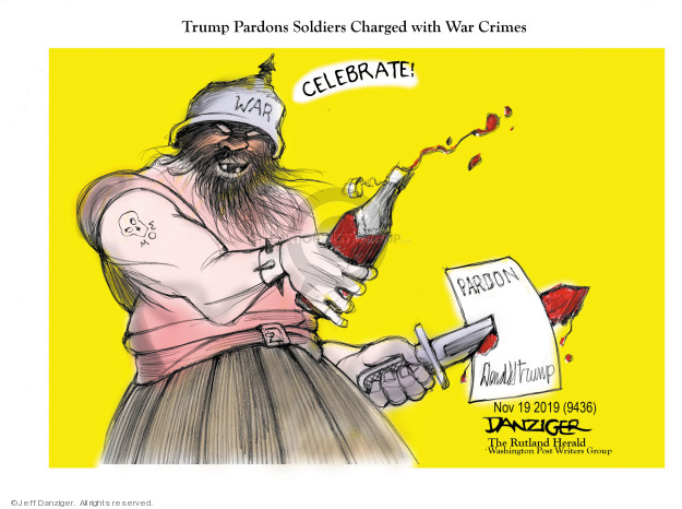 Cartoonist Jeff Danziger  Jeff Danziger's Editorial Cartoons 2019-11-21 soldier