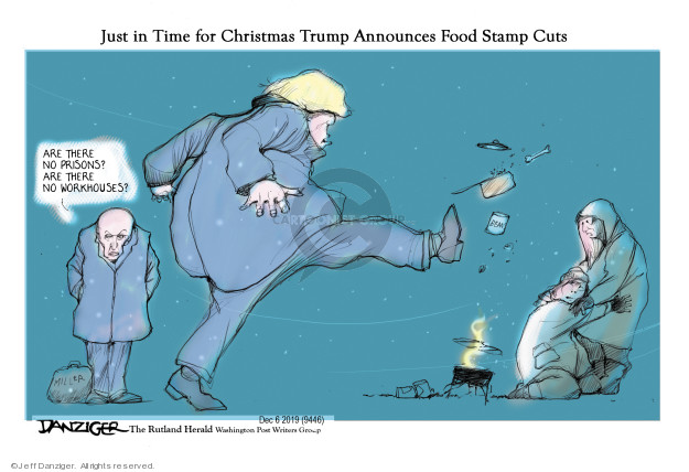 Cartoonist Jeff Danziger  Jeff Danziger's Editorial Cartoons 2019-12-06 poverty