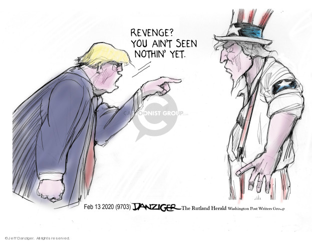 Cartoonist Jeff Danziger  Jeff Danziger's Editorial Cartoons 2020-02-13 politics
