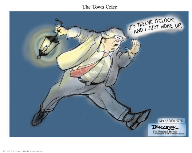 Jeff Danziger  Jeff Danziger's Editorial Cartoons 2020-03-12 Presidency