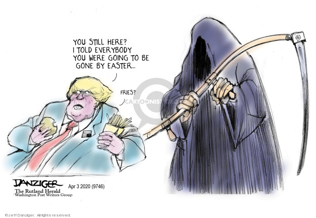 Jeff Danziger  Jeff Danziger's Editorial Cartoons 2020-04-05 Presidency