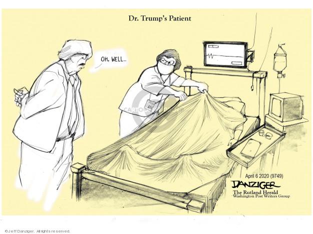 Jeff Danziger  Jeff Danziger's Editorial Cartoons 2020-04-07 Jeff