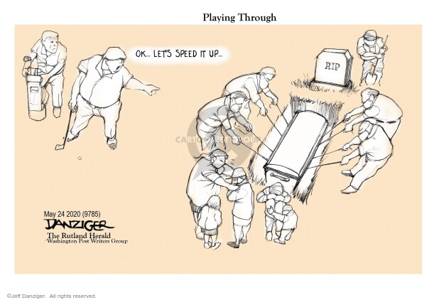 Cartoonist Jeff Danziger  Jeff Danziger's Editorial Cartoons 2020-05-25 leadership