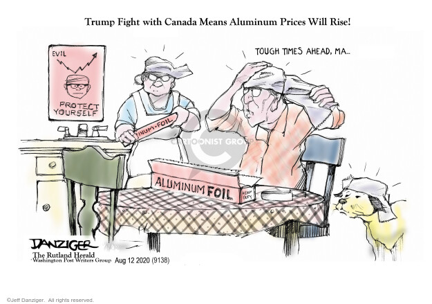 Jeff Danziger  Jeff Danziger's Editorial Cartoons 2020-08-12 Donald Trump tariff