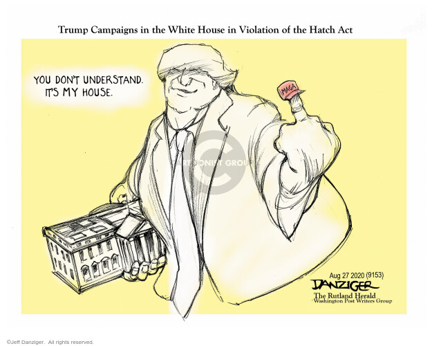 Jeff Danziger  Jeff Danziger's Editorial Cartoons 2020-08-28 Donald Trump