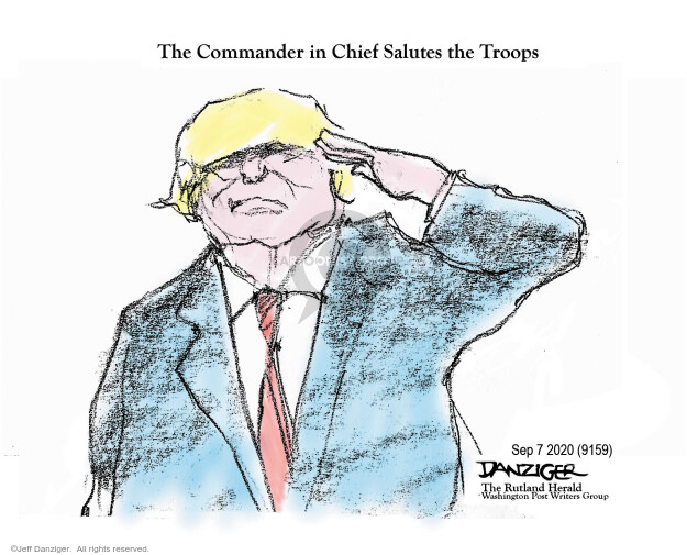 Jeff Danziger  Jeff Danziger's Editorial Cartoons 2020-09-06 Donald Trump
